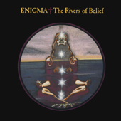 The Rivers Of Belief (Radio Edit) - Enigma
