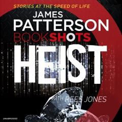 Heist: BookShots (Unabridged)