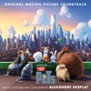 The Secret Life of Pets (Original Motion Picture Soundtrack), Alexandre Desplat