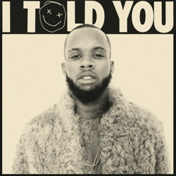 I Told You - Tory Lanez Album Cover