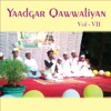 Yaadgar Qawwaliyan Vol 7