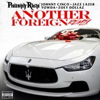 Another Foreign (Remix) [feat. Johnny Cinco, Jazz Lazer, Yowda & Zoey Dollaz) - Single Mp3 Download