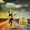 All I Wanna Do - Live (New Britain, CT 1994) [Remastered], Sheryl Crow