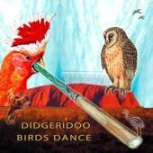 Didgeridoo Birds Dance
