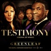 Greenleaf Cast - Testimony  Single Greenleaf Soundtrack Album