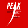 Robert Pool & Anders Ericsson - Peak: Secrets from the New Science of Expertise (Unabridged) portada