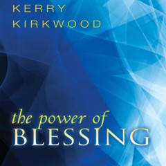 The Power of Blessing (Unabridged)