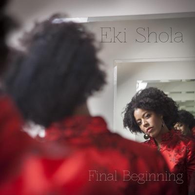 Final Beginning - Eki Shola album