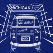 The Accidentals - Michigan and Again
