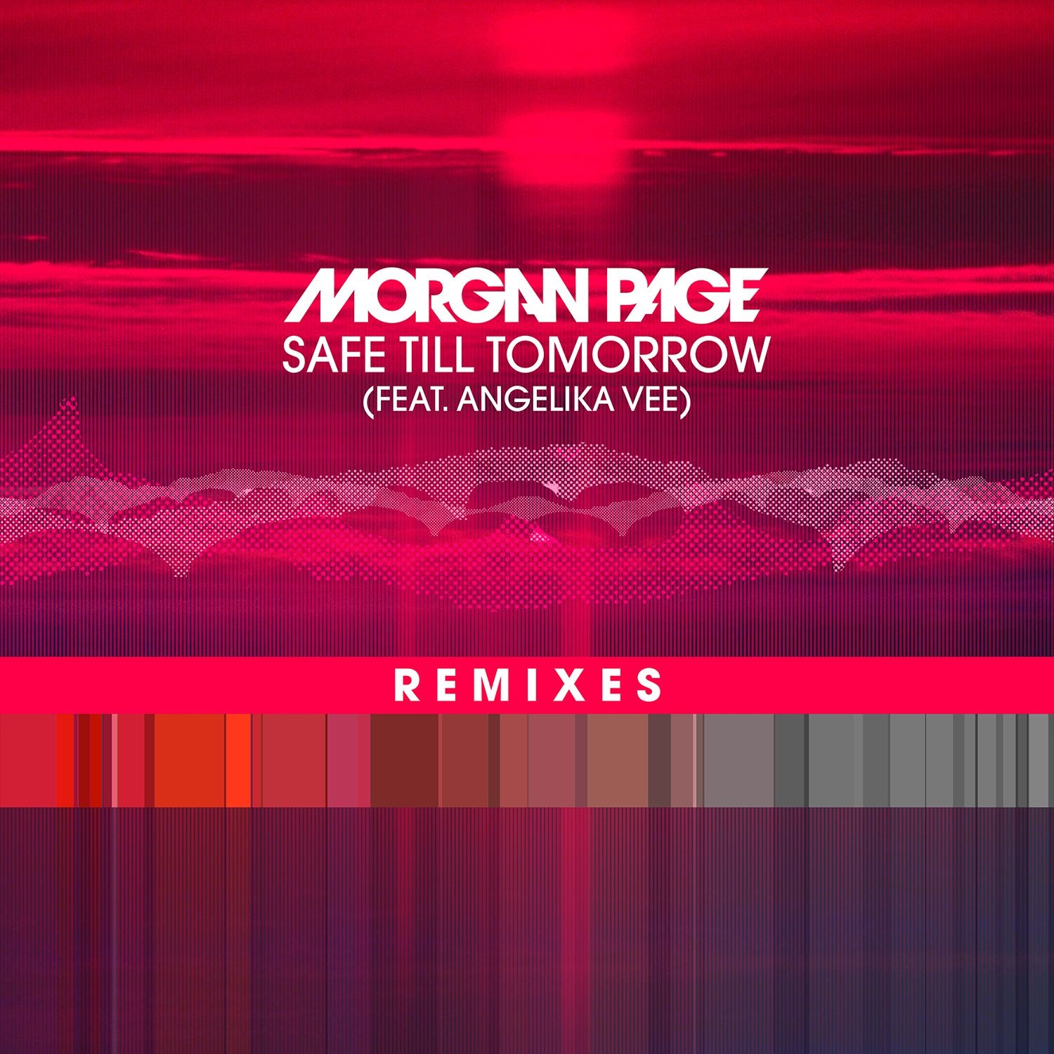 Safe Till Tomorrow (feat. Angelika Vee) [Remixes] - EP