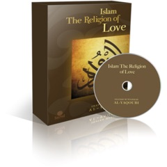 Islam the Religion of Love (Volume 3)