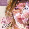 Echt (Fan Edition) - Laura Wilde