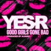 Icon Good Girls Gone Bad (Produced By Alvaro) - EP