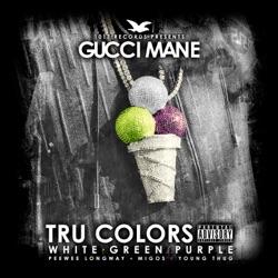 View album Gucci Mane, Young Thug, Peewee Longway & Migos - Tru Colors