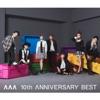AAA 10th ANNIVERSARY BEST ジャケット写真