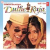 Dulhe Raja (Original Motion Picture Soundtrack)