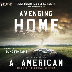 Avenging Home: The Survivalist Series, Book 7 (Unabridged) - A. American audiobook, mp3