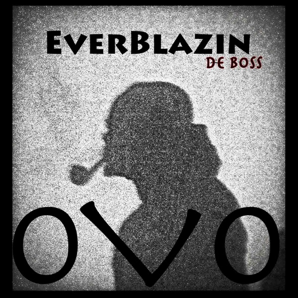 EverBlazin' - Single