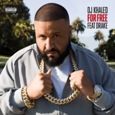 For Free (feat. Drake) - Single