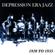 Blandade Artister - Depression Era Jazz 1920 to 1935