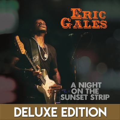 A Night on the Sunset Strip (Live) [Deluxe Edition] - Eric Gales album