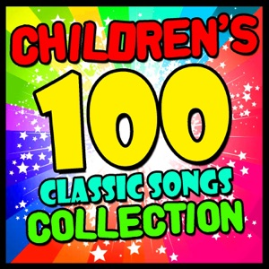 Children's 100 Classic Songs Collection