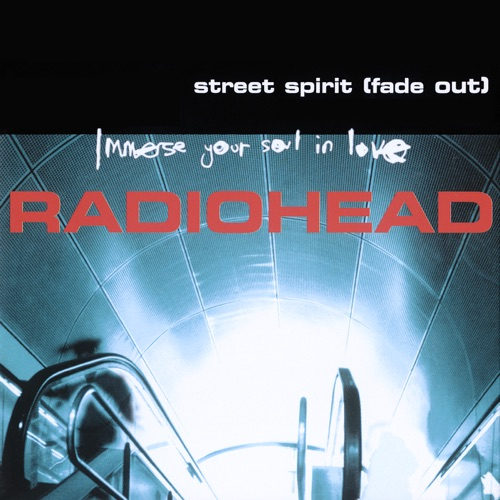 Radiohead - Street Spirit (Fade Out) - EP