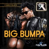 Big Bumpa (Walk Out & Squat) - Single