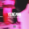 Young Man feat Chief Keef Single