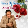 Voice of Romance Altaf Raja