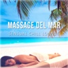Massage del Mar: Sensual Chill Lounge, Awesome Instrumental Sounds and Relaxing Music for Spa, Café Chillout, Sunbath, Tranquility, Meditation - Just Relax - Sexy Chillout Music Cafe
