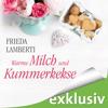Frieda Lamberti - Warme Milch und Kummerkekse: Kummerkekse 2 Grafik