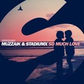 So Much Love (Extended Mix) - Single