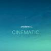 Cinematic - EP - Andrew G