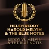 Reddy Vs Melvin the Blue Notes