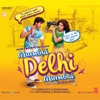 Mumbai Delhi Mumbai (Original Motion Picture Soundtrack)
