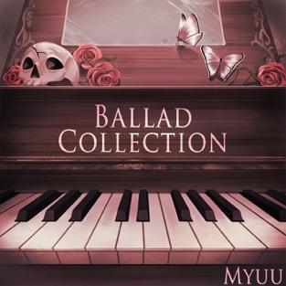 Ballad Collection – Myuu