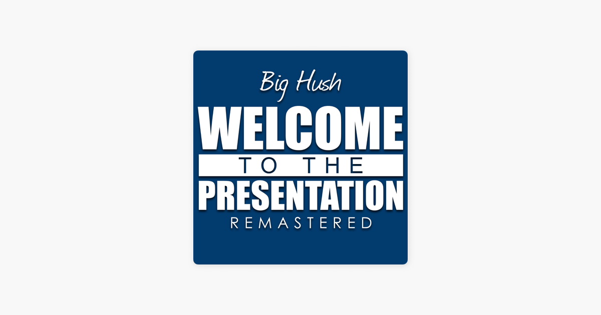 Big hush welcome to the presentation [979] (official music video.