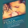 Pyaar Tune Kya Kiya Original Motion Picture Soundtrack