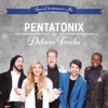 That's Christmas to Me: Deluxe Tracks - EP - Pentatonix