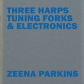 Zeena Parkins - Tuning Forks