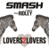 Lovers2Lovers (feat. Ridley) - Smash