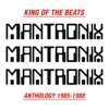King of the Beats (Anthology 1985-1988) - Mantronix