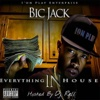 Everything in House - Bic Jack
