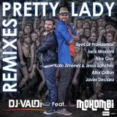 Pretty Lady (feat. Mohombi) [Remixes] - EP