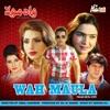 Wah Maula (Pakistani Film Soundtrack)