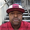 Praises Go up Blessings Come Down - Single - King Joseph
