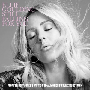 Still Falling For You (From Bridget Joness Baby Original Motion Picture Soundtrack) - Single - Ellie Goulding - Ellie Goulding