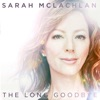 Sarah McLachlan - The Long Goodbye  Single Album
