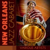 New Orleans Jazz Caberet - Various Artists
